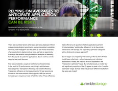 Nimble Labs Report Brief: Relying on Averages to Anticipate Application Performance Can Be Risky