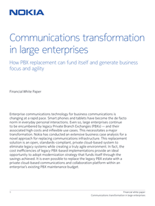 Communications Transformation in Large Enterprises