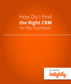 How Do I Find the Right CRM for My Business?