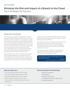 Minimize the Risk and Impact of a Breach in the Cloud