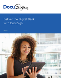 Deliver the Digital Bank with DocuSign