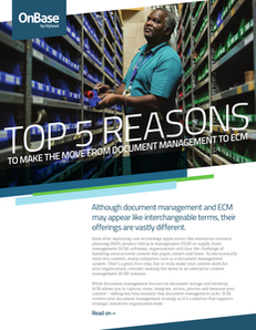 Top 5 Reasons to Make the Move from Document Management to ECM