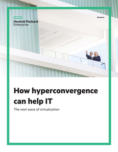 How Hyper-Convergence Can Help IT