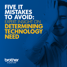 5 IT Mistakes to Avoid: Expert Insight on Determining Technology Need