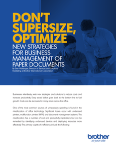 Don't Supersize, Optimize: New Strategies for Business Management of Paper Documents