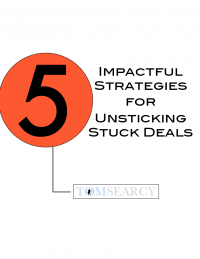 5 Impactful Strategies for Unsticking Stuck Deals