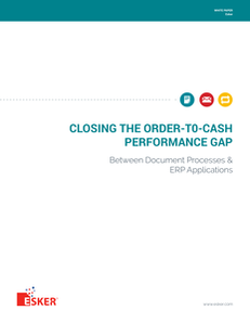 Closing the Order-to-Cash Performance Gap Between Document Processes & ERP Solutions