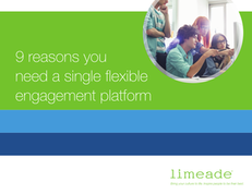 9 Reasons You Need A Single Flexible Engagement Platform to Drive Organizational Change