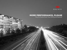 More Performance, Please: How to Future-Proof Your Enterprise Network