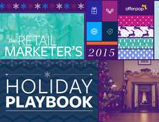 The Retail Marketer's 2015 Holiday Playbook