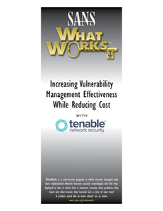 Increasing Vulnerability Management Effectiveness While Reducing Cost