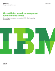 Consolidated Security Management for Mainframe Clouds