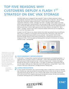 Top Five Reasons Why Customers Deploy a Flash 1st Strategy on EMC VNX Storage