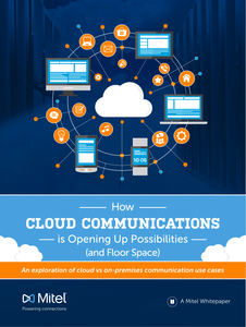 How Cloud Communications Is Opening Up Possibilities (and Floor Space)