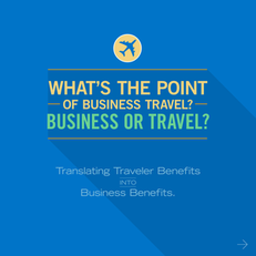 What's the Point of Business Travel? Business or Travel?