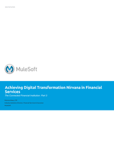 The Connected Financial Institution: Achieving Digital Transformation Nirvana in Financial Services
