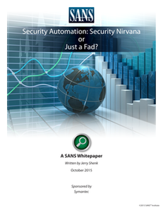 Security Automation: Security Nirvana or Just a Fad?