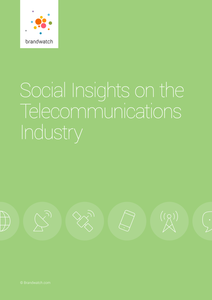 Brandwatch Report: Social Insights on the Telecommunications Industry