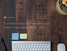 5 proven ways to motivate and retain your technology team