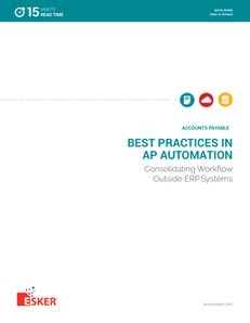 Best Practices in AP Automation Consolidating Workflow outside ERP Systems