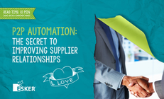 P2P Automation: The Secret to Improving Supplier Relationships