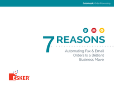 7 Reasons Automating Fax & Email Orders in ERP is a Brilliant Business Move