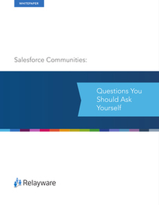 10 Top Tips to Consider Before Committing to Salesforce.com's Communities