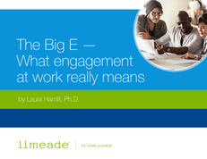 The Big E – What Engagement At Work Really Means