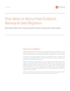 Five Steps to Worry-Free Endpoint Backup & Data Migration