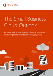 The Small Business Cloud Outlook
