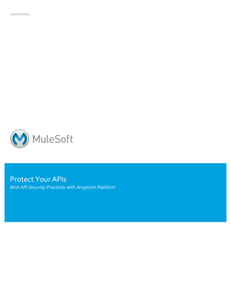 Protect Your APIs: Best API Security Practices with Anypoint Platform