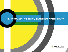 Transforming HCM, Starting Right Now