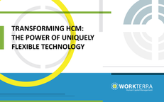 Transforming HCM: The Power of Uniquely Flexible Technology