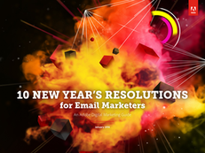 10 New Year's Resolutions for Email Marketers