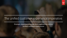 The Unified Customer Experience Imperative
