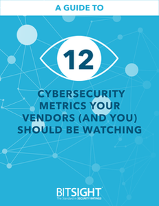 12 Cybersecurity Metrics Your Vendors (And You) Should Be Watching