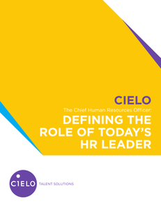 The Chief Human Resources Office: Defining the Role of Today's HR Leader