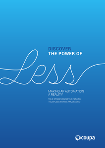 Discover the Power of Less: Making AP Automation a Reality