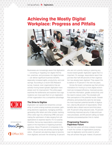 CIO Quick Pulse: Achieving the Mostly Digital Workplace: Progress and Pitfalls