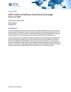 IDC white paper: CISOs' Guide to Enabling a Cloud Security Strategy: Focus on SaaS