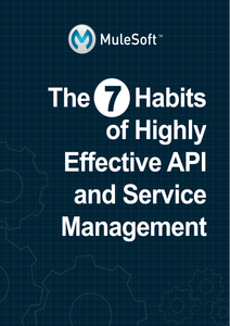 The 7 Habits of Highly Effective API and Service Management