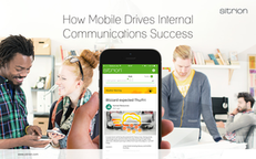 How Mobile Drives Internal Communications Success