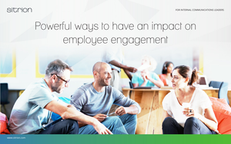 Powerful Ways to Have an Impact on Employee Engagement