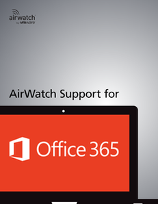 AirWatch Support for Office 365