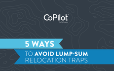 Five Ways to Avoid Lump-sum Relocation Traps
