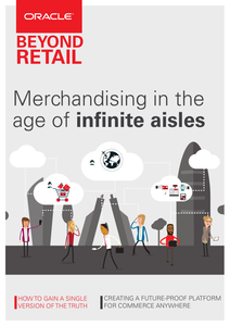 Beyond Retail: Merchandising in the Age of Infinite Aisles