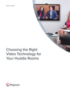 How to Choose the Right Video Technology for Your Huddle Rooms