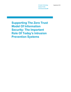 Supporting the Zero Trust Model of Information Security