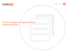 The Six Strategies of Highly Effective Benefits Programs