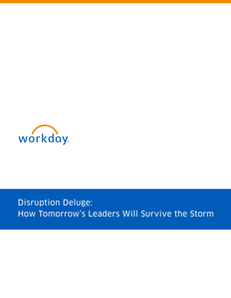 Disruption Deluge: How Tomorrow's Leaders Will Survive the Storm